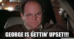 george+upset